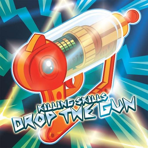 Killing Skills альбом Drop the Gun