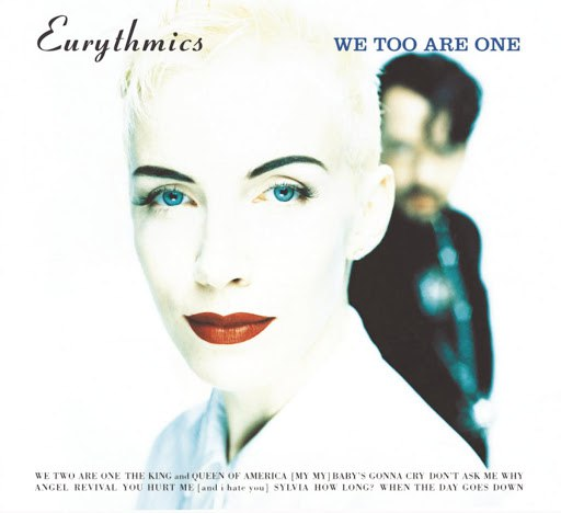 Eurythmics альбом We Too Are One