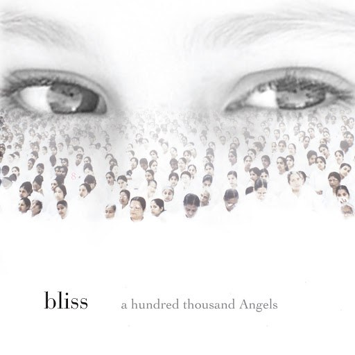 Bliss альбом a hundred thousand angels