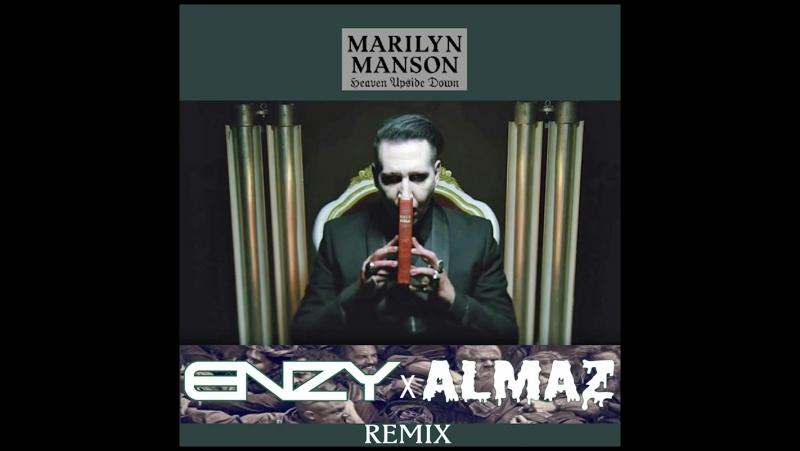Marilyn Manson - Tatooed in Reverse (ENZY x ALMAZ Remix)