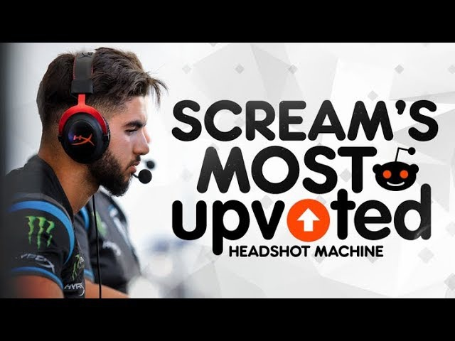 CS:GO - SCREAM'S MOST UPVOTED REDDIT PLAYS EVER! (CRAZY ONE TAPS INSANE ACES)