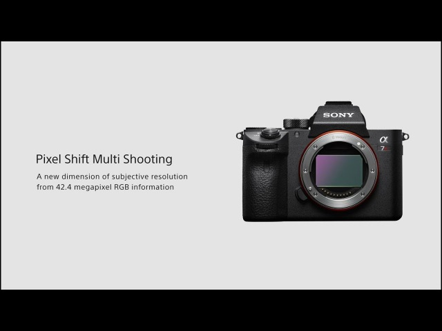 Sony | α | α7R III | Pixel Shift Multi Shooting