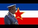 Уз маршала Tита Uz Maršala Tita We Are With Marshal Tito English Lyrics