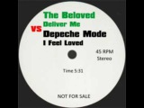 The Beloved vs Depeche Mode - Deliver MeI Feel Loved