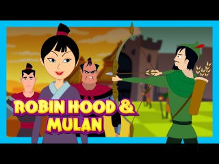 Robin Hood and Mulan - Cuentos en espanol || Spanish Stories
