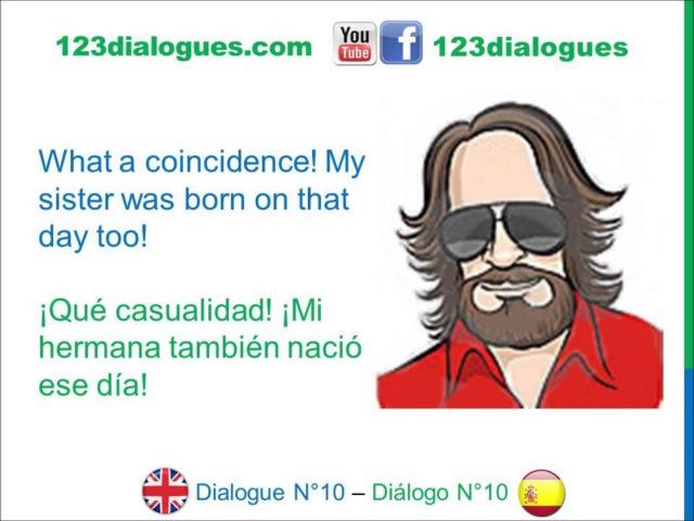 Dialogue 10 - Inglés Spanish - How old are you? - Cuántos años tienes?