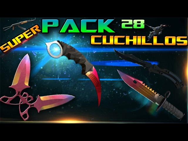 Super pack of _ [28] _╩ CSGO KNIVES FOR CS: S╩ 2016 v34