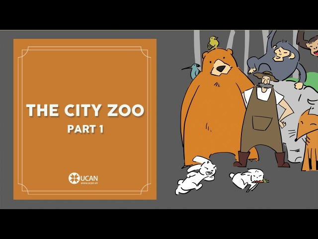 Learn English Listening | English Stories - 62. The City Zoo part 1