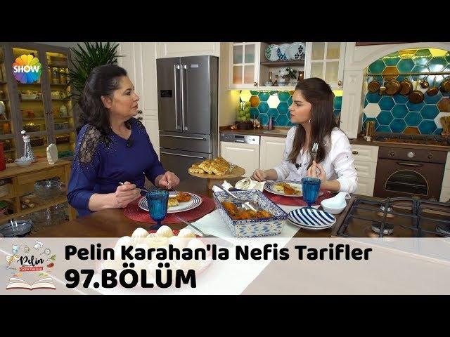Pelin Karahanla Nefis Tarifler 97.Bölüm | 30 Ocak 2018