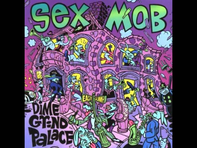 Sex Mob Blue and Sentimental