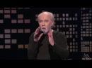 Life Is Worth Losing Dumb Americans George Carlin