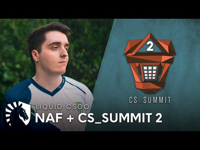 Team Liquid CSGO | NAF CS_Summit 2 Update