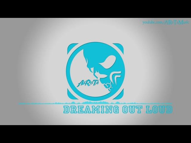 Dreaming Out Loud by Daniel Kadawatha 2010s Pop Music