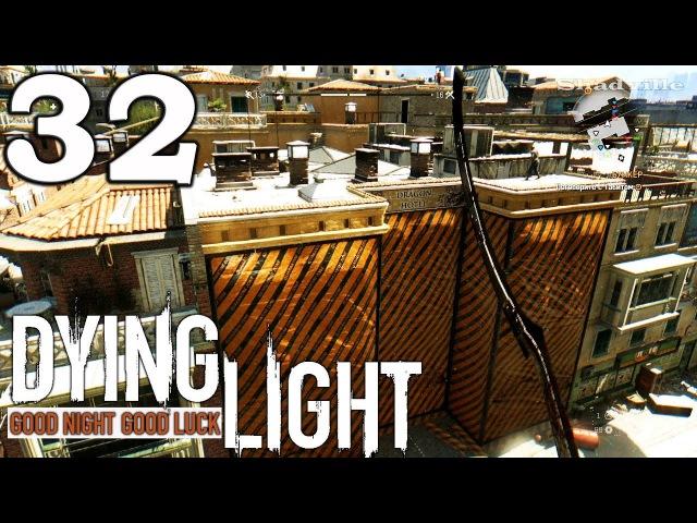 Dying Light (PS4) Прохождение 32: Отель Полосатый Дракон