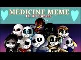 Undertale AUs MEDICINE Meme