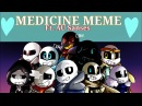 Medicine MEME Undertale Au Sanses