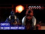 Ninja Gaiden Sigma 2 прохождение глава 5 Битва храмовой девы