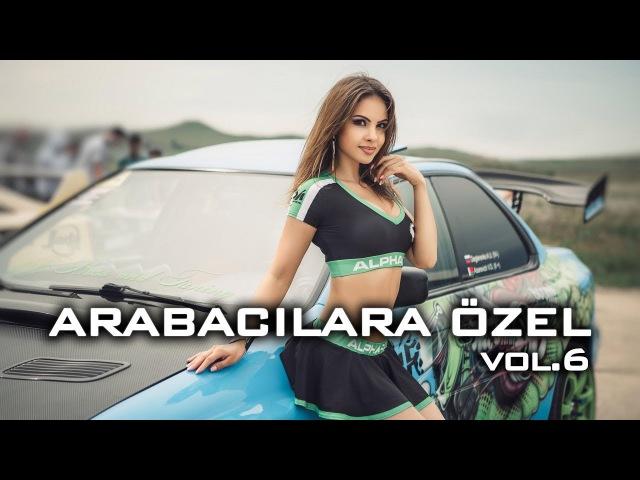 Arabacilara Özel Mix vol.6 ♫ Calibia - Yunus Durali ♫
