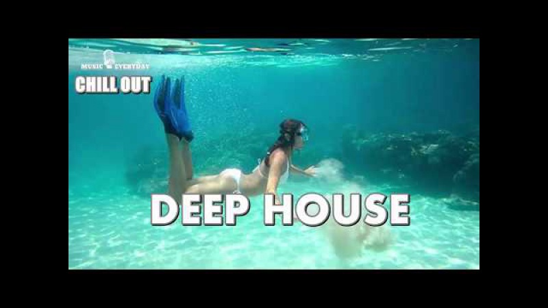 Best Of Vocal Deep House 2017 - Tropical House Chill Out Music 2017