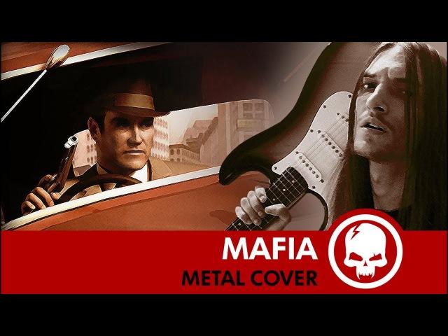 Mafia - Main Theme | MetalCover by Drex Wiln