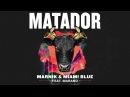 Marnik Miami Blue - Matador (ft. Marano) | Dim Mak Records