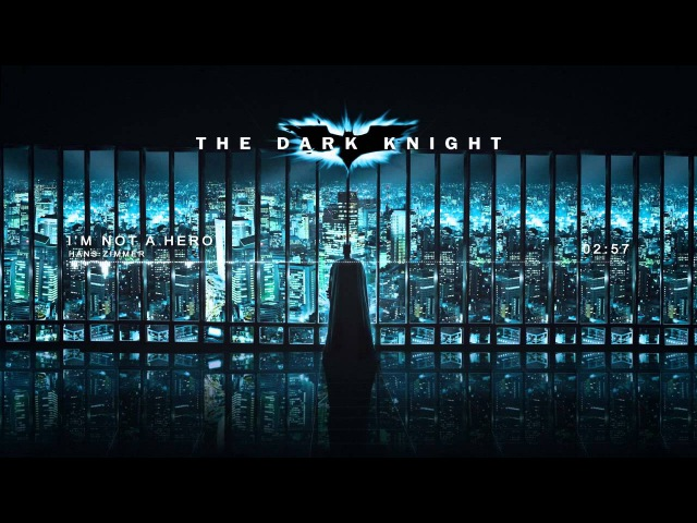 The Dark Knight Soundtrack - Im Not a Hero by Hans Zimmer