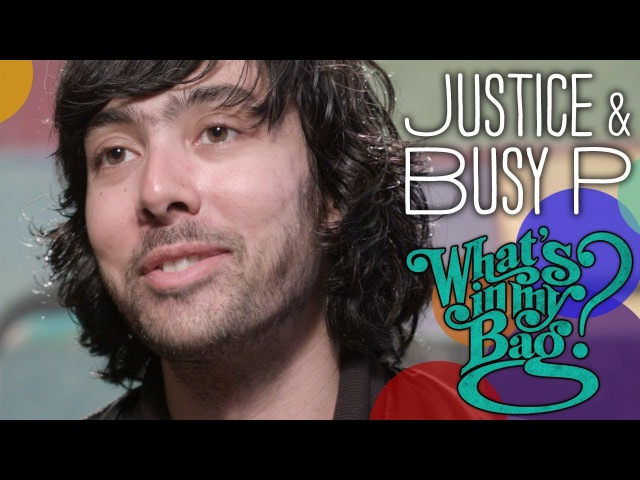 Justice and Busy P - What's in My Bag?