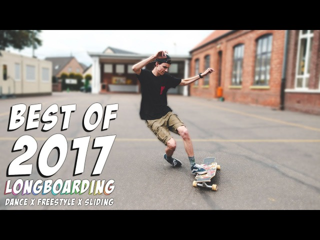 Longboard Compilation 2017   Dance x Freestyle