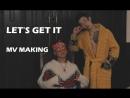 Woodie Gochild 레츠기릿 Let's Get It feat Jay Park MV MAKING 1stline