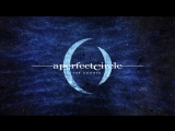 A Perfect Circle - The Doomed (Alt. Rock  Progressive)(lyrics)