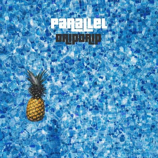 Parallel альбом DripDrip