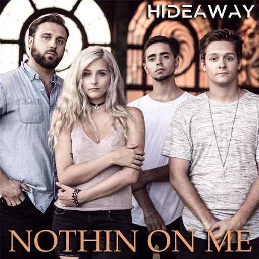Hideaway альбом Nothin on Me