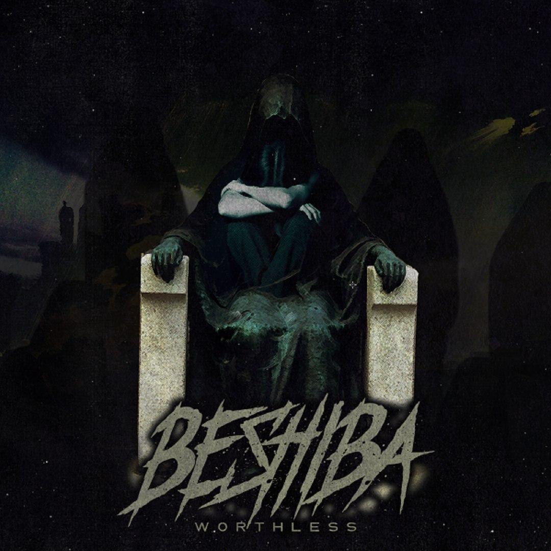 Beshiba - Worthless [EP] (2017)