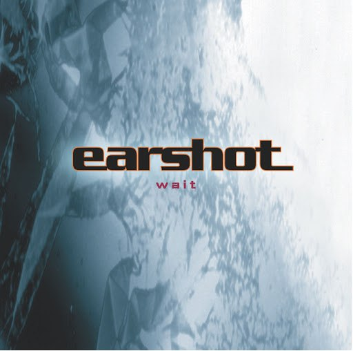 Earshot альбом Wait