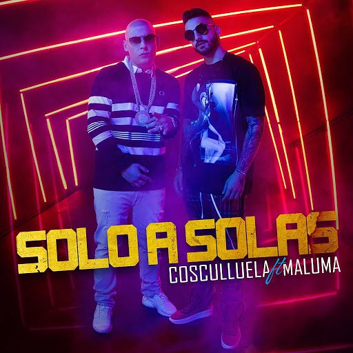 Cosculluela альбом Solo a Solas (feat. Maluma)