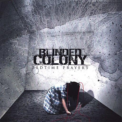 Blinded Colony альбом Bedtime Prayers