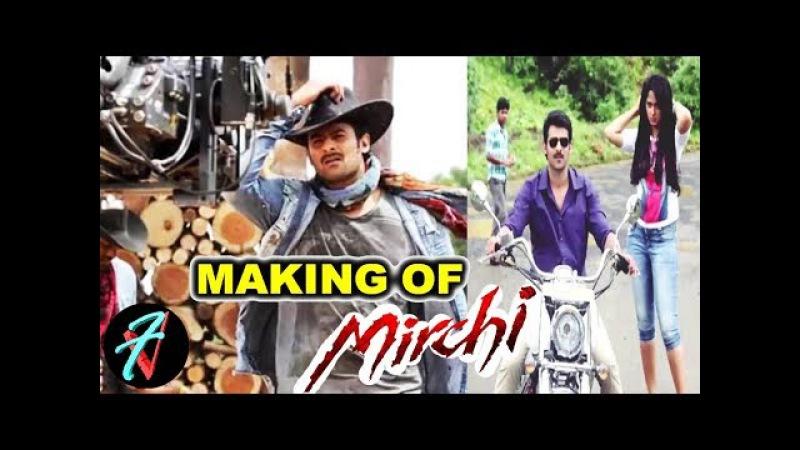 Prabhas Anushka Shetty Starrer MIRCHI Movie Behind the Scenes | Making OF Mirchi