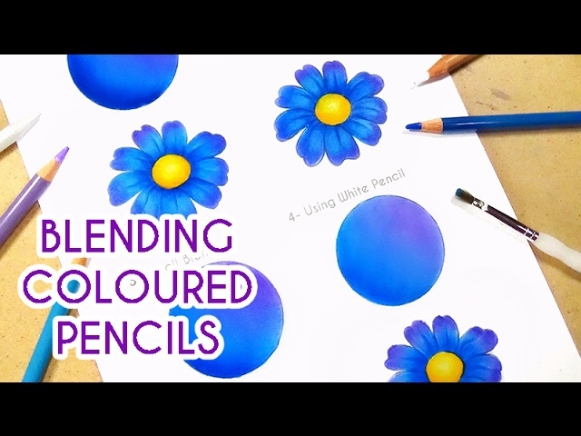 4 WAYS TO BLEND COLOURED PENCILS Blending Coloured Pencils for Smooth Shading