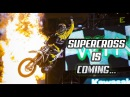 SUPERCROSS 2018 IS COMING FT ROCZEN MUSQUIN TOMAC AND MORE