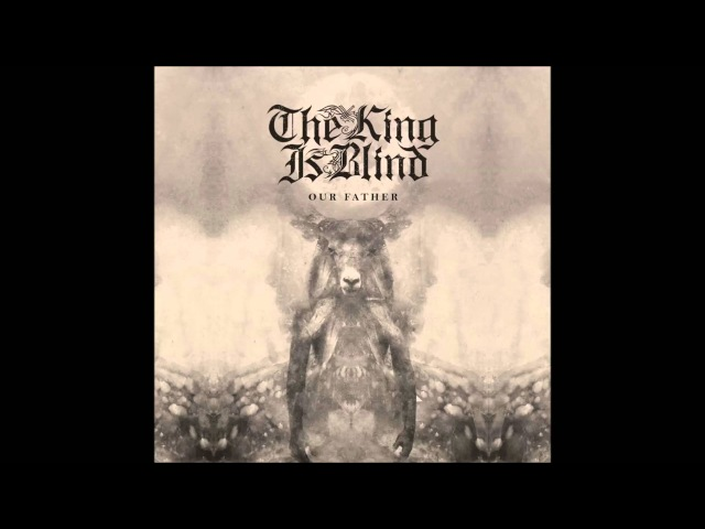 The King Is Blind - Genesis Refracted