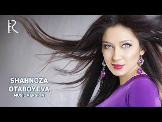 Shahnoza Otaboyeva - Dum da rum | Шахноза Отабоева - Дум да рум (music version)