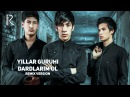 Yillar guruhi - Dardlarim ol | Йиллар гурухи - Дардларим ол (remix version)