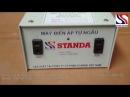 [STANDAVIETNAM] Đổi nguồn Standa 1000VA (1KVA) hàng chính hãng