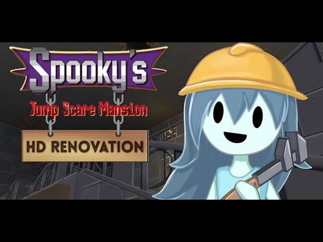 Spookys Jump Scare Mansion HD Renovation 1 - Начало