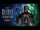 Batman The Enemy Within Episode 4 What Ails You Trailer