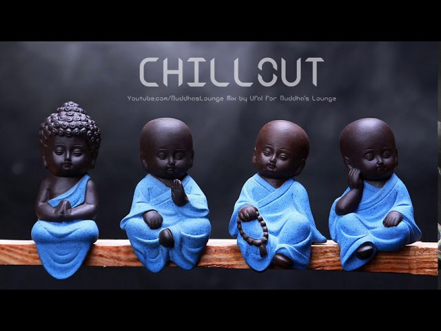 Buddha Lounge ~ Relaxing Chill-Out Music