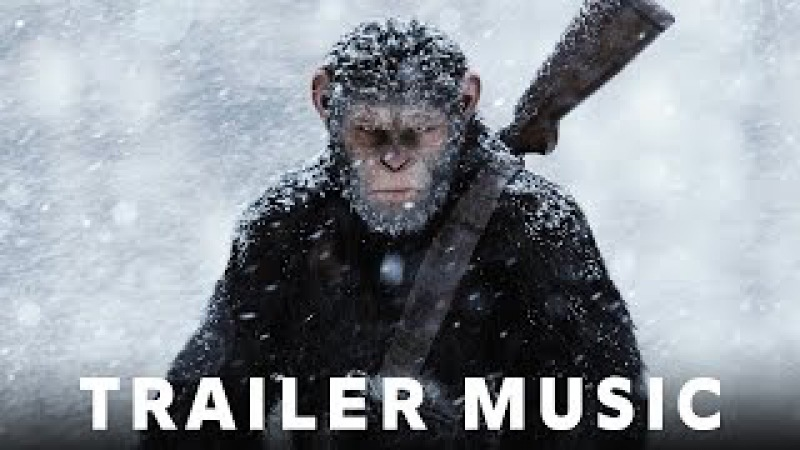 War for the Planet of the Apes Official Trailer 2 Music | Future Heroes - Worlds on Fire