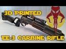 3D Printed EE-3 Carbine Rifle Build |Time-lapse| Thingiverse STL File | Movie Prop Gun |