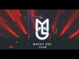 Macky Gee - Tour [Official Music Video] - MGTV