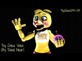 [SFM FNAF] Toy Chica Voice (By David Near) {OLD}